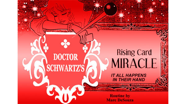 Rising Card Miracle (Poker) by Dr. Schwartz