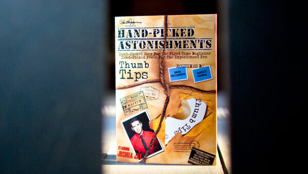 Paul Harris Presents Hand-picked Astonishments (Thumb Tips) by Paul Harris and Joshua Jay - DVD
