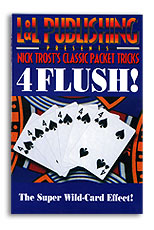 4 Flush by Nick Trost & L&L