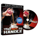 Too Hot to Handle by Keiron Johnson and RSVP Magic - DVD