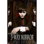 3-Way Mirror by Sean Yang and Magic Soul