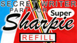 Secret Writer Part for Super Sharpie (Refill) by Magic Smith