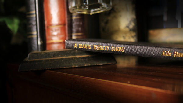 A Magic Variety Show (Limited/Out of Print) by Eric Hawkesworth - Book