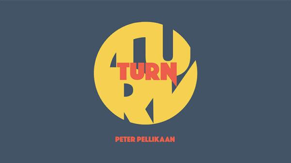 TURN by Peter Pellikaan