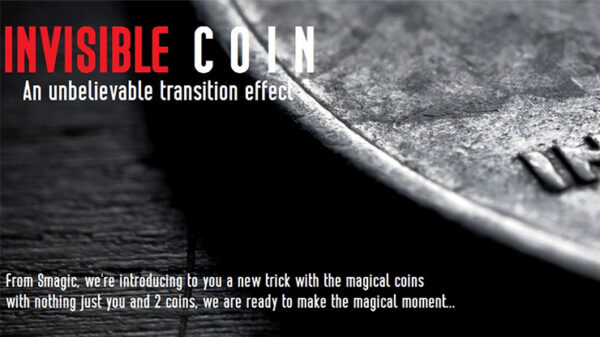 Invisible Coin by Smagic Productions