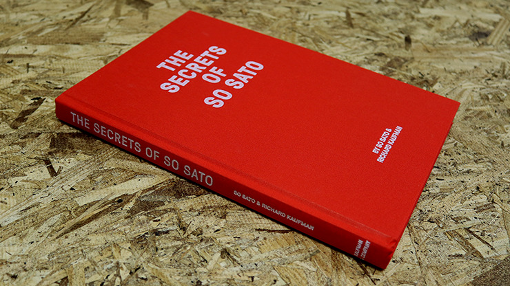 The Secrets of So Sato by So Sato and Richard Kaufman - Book