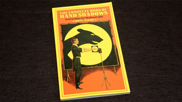 The Complete Book of Hand Shadows by Louis Nikola - Book