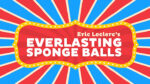 Everlasting Sponge Balls (Gimmick and Online Instructions) by Eric Leclerc