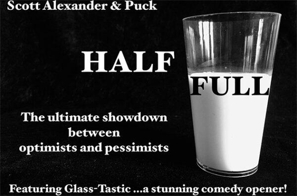 Half Full by Scott Alexander & Puck