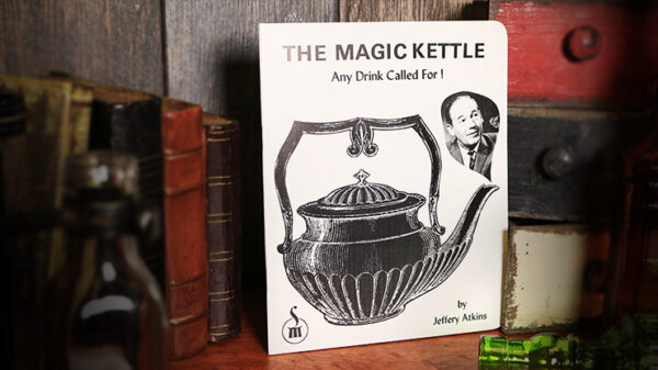 The Magic Kettle (Any Drink Called For) by Jeffery Atkins - Book