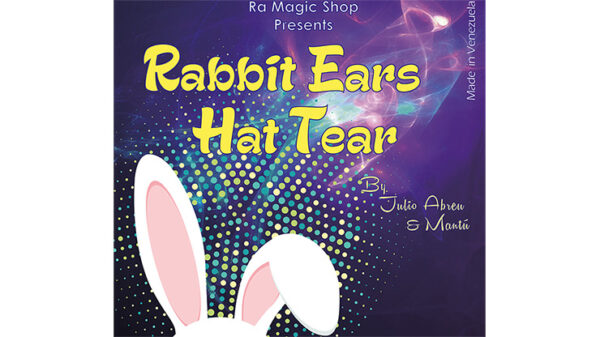 Rabbit Ears Hat Tear by Ra El Mago and Julio Abreu s
