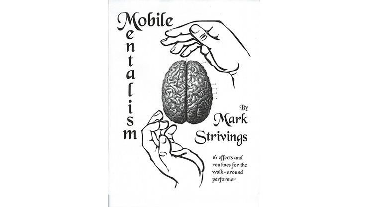 Mobile Mentalism Vol 1 by Mark Strivings