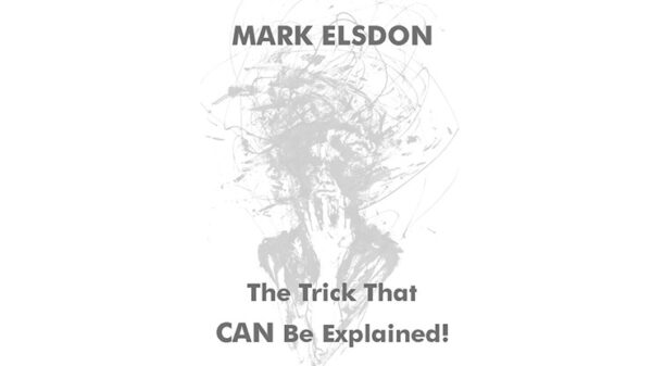 The Trick That CAN Be Explained by Mark Elsdon