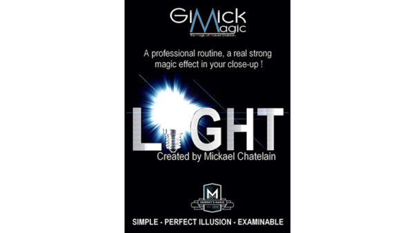 LIGHT (Gimmicks and Online Instruction) by Mickael Chatelain - trick