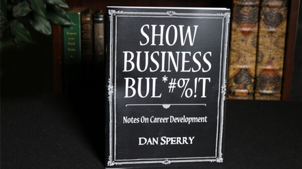 SHOW BUSINESS BUL*#%T by Dan Sperry - Book