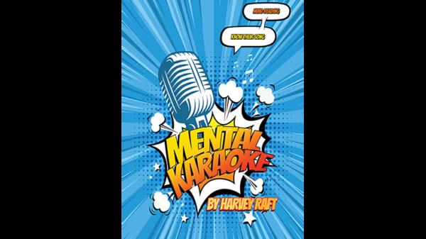 Vortex Magic Presents Mental Karaoke by Harvey Raft