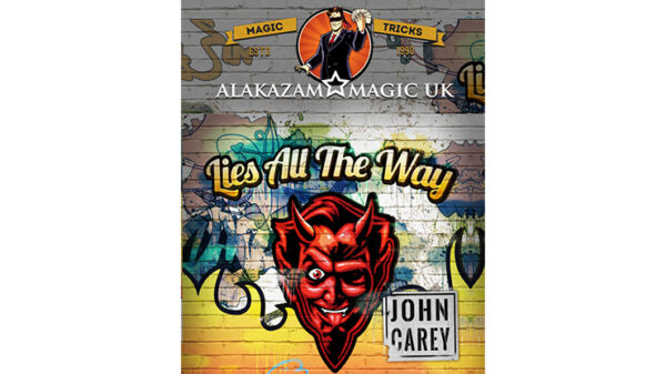 Lies All the Way Blue by John Carey