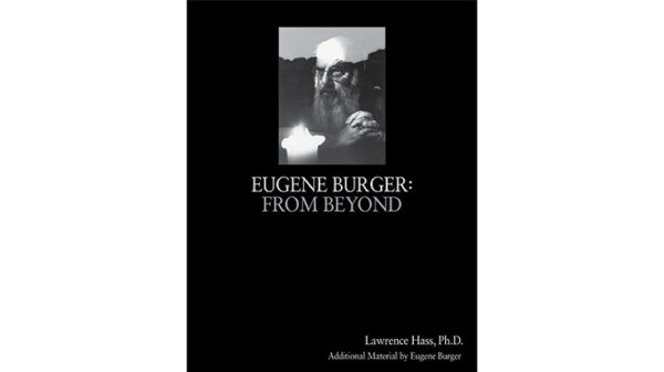 Eugene Burger: From Beyond by Lawrence Hass and Eugene Burger - Book