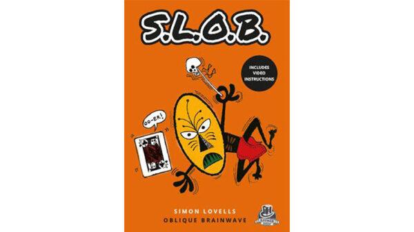 SLOB by Simon Lovell & Kaymar Magic