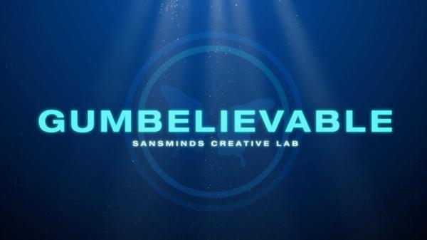 Gumbelievable by SansMinds Creative Lab - DVD