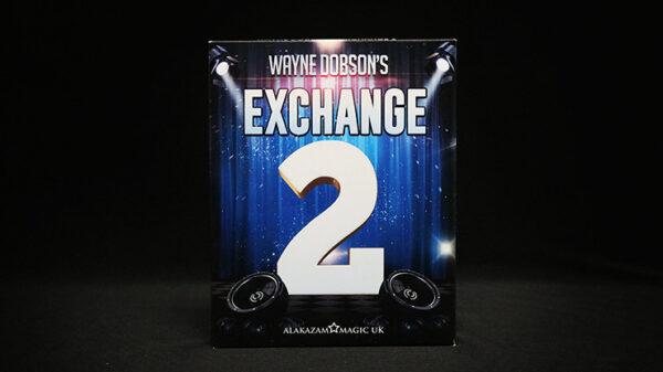 Waynes Exchange 2 by Wayne Dobson and Alakazam Magic - DVD