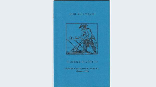Classics Revisited by Phil Willmarth  - Book