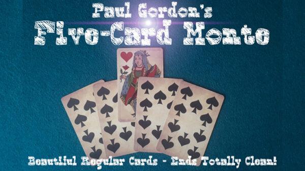 FIVE CARD MONTE by Paul Gordon