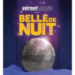 Belle de Nuit (Beauties of the Night) by Vernet Magic