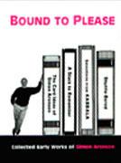 Bound to Please book Simon Aronson