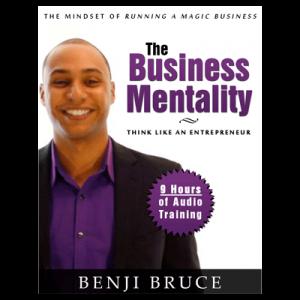Business Mentality by Benji Bruce