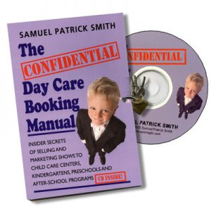 Confidential Day Care Booking Manual w/CD by Samuel Patrick Smith