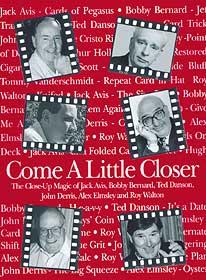 Come a Little Closer by John Denis - Book