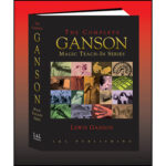 The Complete Ganson Teach-In Series by Lewis Ganson and L&L Publishing - Book