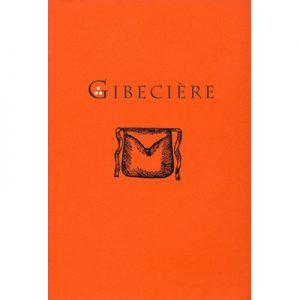 Gibeciere Vol. 2, No. 2 (Summer 2007) by Conjuring Arts Research Center - Book