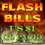 Flash Bill Ten Pack ($1.00)