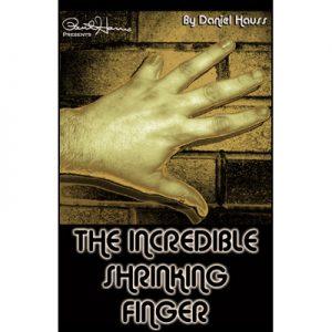 Paul Harris Presents Incredible Shrinking Finger by Dan Hauss