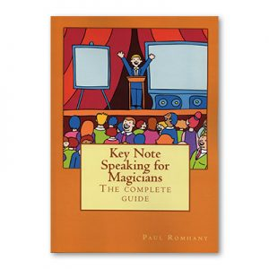 Keynote Speaking for Magicians by Paul Rohmany - Book