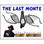 The Last Monte by Harry Anderson