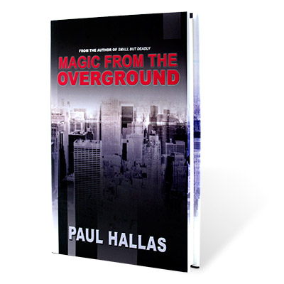 Magic from the Overground by Paul Hallas - Book