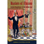 Masters of Illusion (Skirball Museum catalog) by Mike Caveney - Book