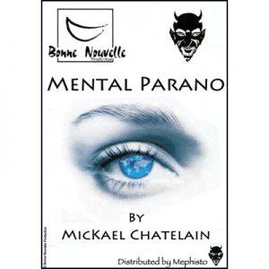 Mental Parano by Mickael Chatelain