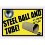 Ball and Tube Mystery (Steel) by Mr. Magic