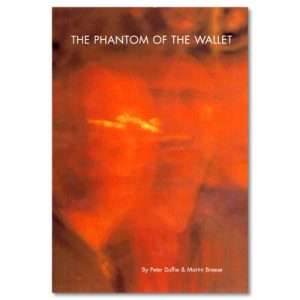 The Phantom of the Wallet by Peter Duffie and Martin Breese