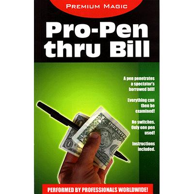 Pro Pen Through Bill by Premium Magic