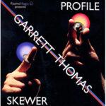 Profile Skewer by Garrett Thomas and Kozmomagic - DVD
