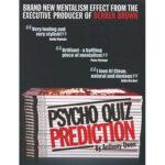 Psycho Quiz Prediction by Anthony Owen
