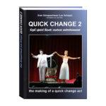 Quick Change Book Vol. 2 by Lex Schoppi - Book