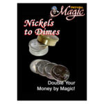 Nickels to Dimes by Royal Magic