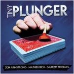 Tiny Plunger by Jon Armstrong, Mathieu Bich and Garrett Thomas - DVD