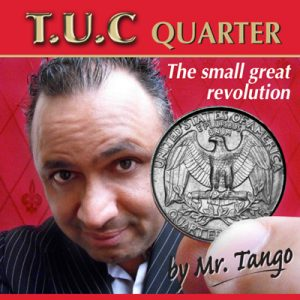 Tango Ultimate Coin (T.U.C) Quarter Dollar(D0116) with Online Instructions by Tango